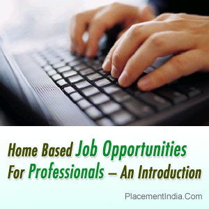 Home-Based-Job-Opportunities-For-Professionals-–-An-Introduction---PI