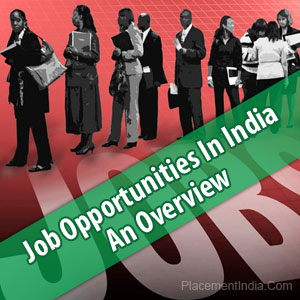 Job-Opportunities-In-India-–-An-Overview