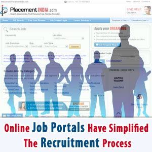 Online Job Portals Have Simplified The Recruitment Process