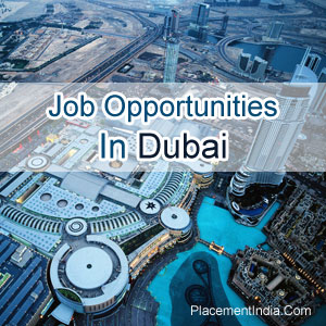 Job Opportunities In Dubai