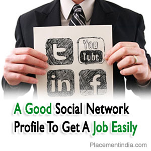 A-Good-Social-Network-Profile-To-Get-A-Job-Easily-PI