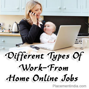 Different Types Of Work-From-Home Online Jobs