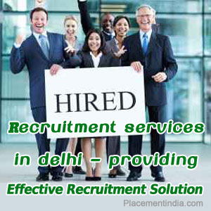 Recruitment-Services-In-Delhi-–-Providing-Effective-Recruitment-Solution-PI
