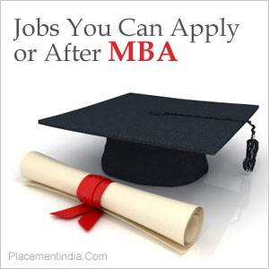 Jobs You Can Apply For After MBA