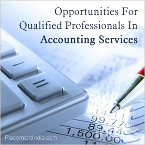 Opportunities For Qualified Professionals In Accounting Services